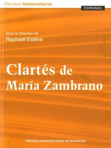 Clartes de Maria Zambrano: Esteve Raphael