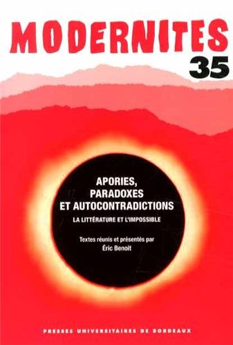 9782867818981: Apories, paradoxes et autocontradictions : La littérature et l'impossible