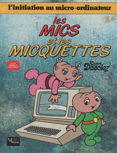9782868040374: Les mics et les micquettes - Volume 2 - Le Micro-Ordinateur