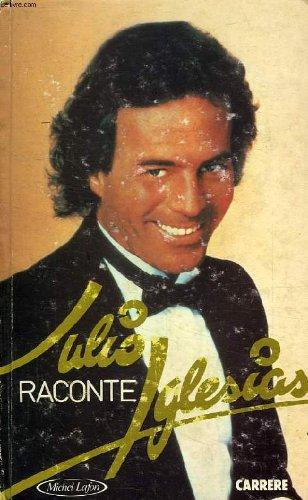 9782868040503: Julio raconte Iglesias
