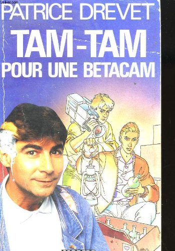 9782868043290: Tam-Tam pour une Betacam (Collection René Guitton)