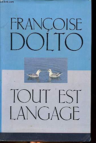 Tout est langage (French Edition): Dolto, Francoise