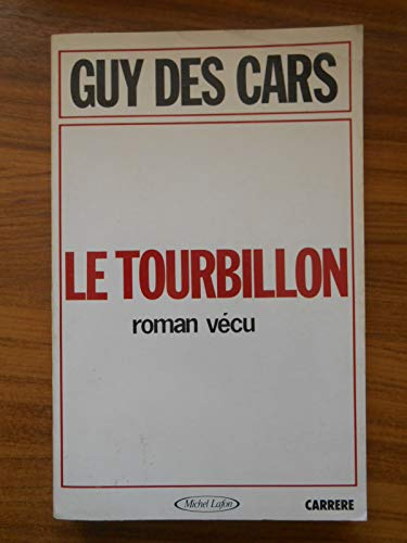 9782868044440: Le tourbillon: Roman vecu (French Edition)