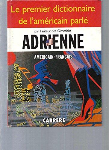 9782868044976: Dictionnaire de l'americain parle