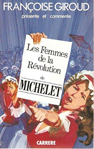 Histoire de la révolution française: Jules Michelet