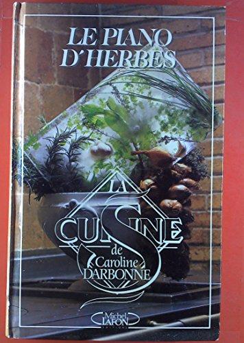 Le Piano D'Herbes: Darbonne, Caroline