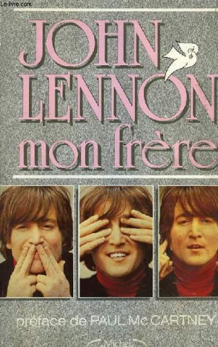 9782868046291: John Lennon mon frère