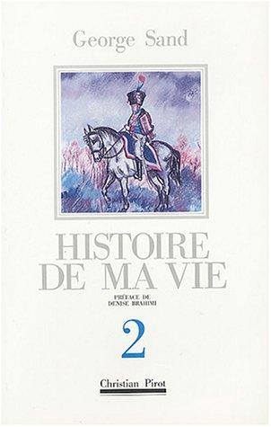 9782868080738: Histoire de ma vie, tome 2
