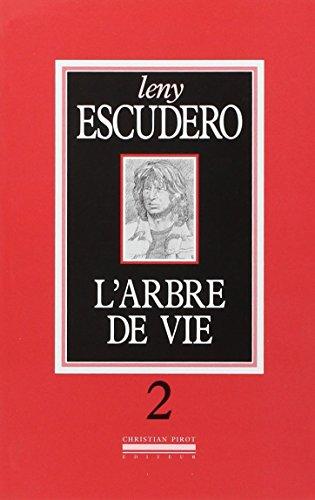 Arbre de vie (L'), t. 02: Escudero, Leny