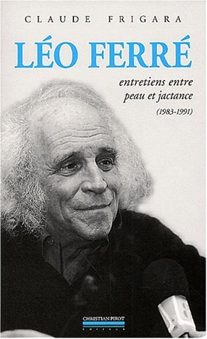 Léo Ferré: Frigara, Claude
