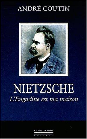 9782868082022: Nietzsche : L'Engadine est ma maison