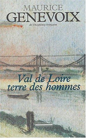 9782868082046: Val de Loire terre des hommes