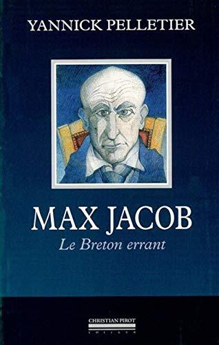 MAX JACOB: YANNICK PELLETIER