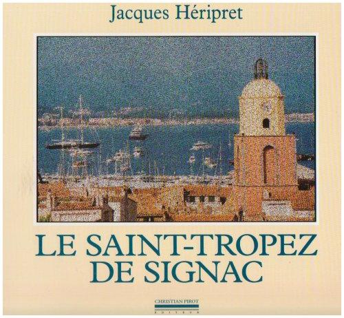 Saint-Tropez de Signac (Le): H�ripret, Jacques