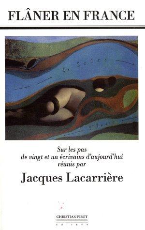 9782868082510: Flâner en France : Sur les pas de vingt et un écrivains d'aujourd'hui