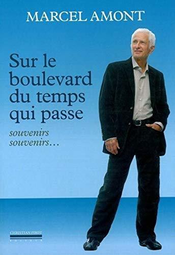 Sur le boulevard du temps qui passe: Marcel Amont, Jean-Marie