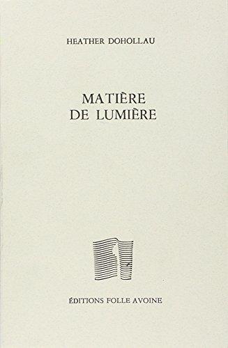 9782868100160: Matière de lumière