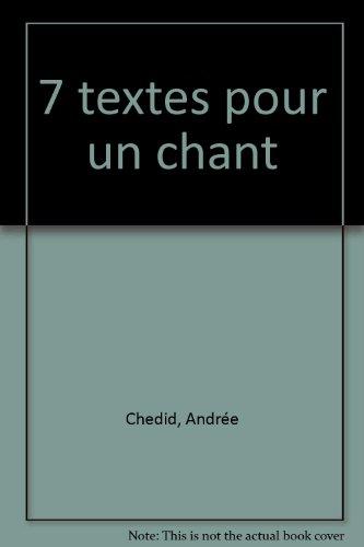 7 textes pour un chant. Dessins de Donatienne Sapriel.: CHEDID, Andrée & Donatienne SAPRIEL