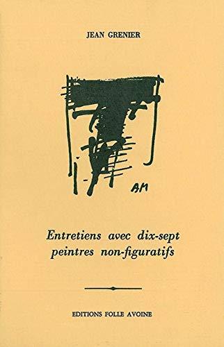 9782868101235: Entretiens avec dix-sept peintres non-figuratifs (livre non massicoté)