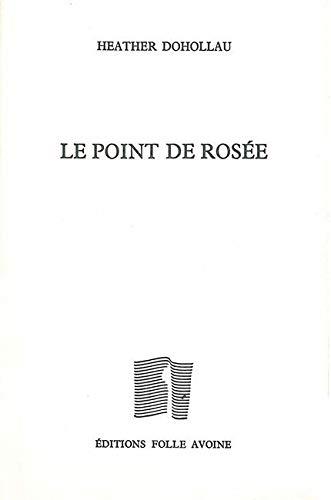 9782868101389: Le point de rosée