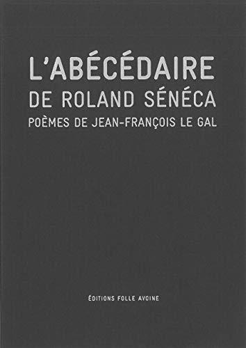 ABECEDAIRE DE ROLAND SENECA -L-: LEGAL JEAN FRANCOIS