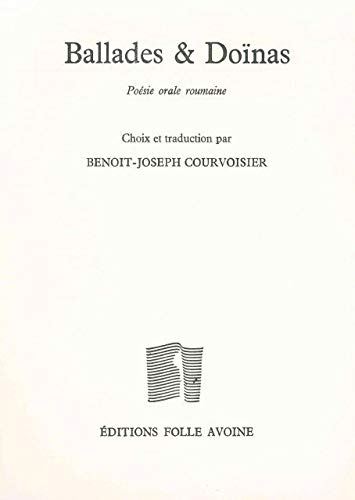 BALLADES ET DOINAS: COURVOISIER BENOIT J