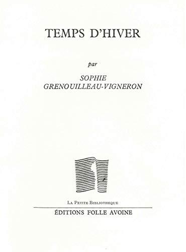 TEMPS D HIVER: GRENOUILLEAU VIGNERO