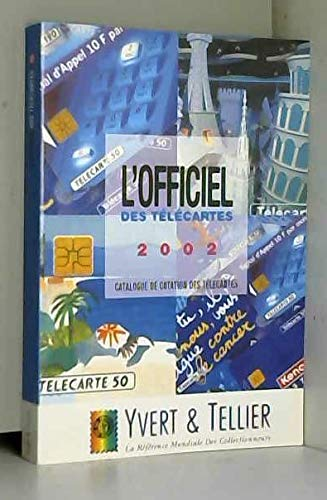 9782868141200: Officiel des telecartes 2002 catalogue de cotation d