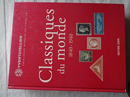 9782868141422: Catalogue des timbres classiques du monde 1840-1940