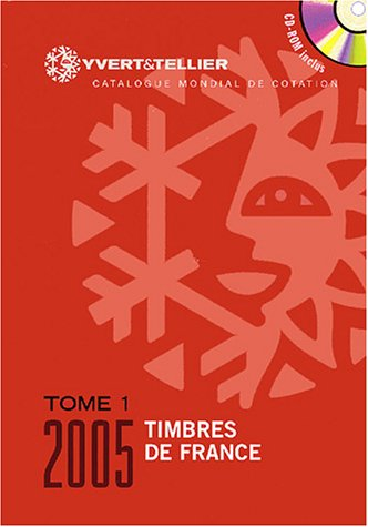 Catalogue de timbres-poste : Tome 1, France: Yvert and Tellier