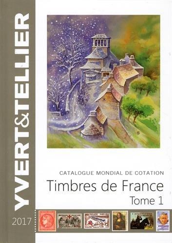 9782868142627: Catalogue de timbres-poste : Tome 1, France
