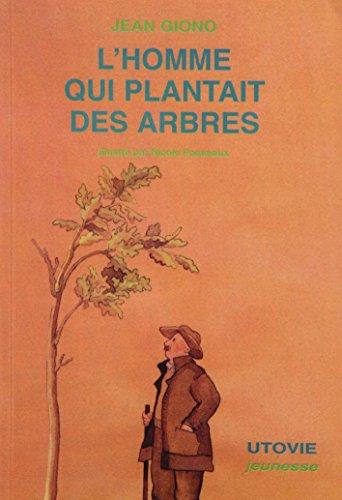 9782868195074: l'homme qui plantait des arbres