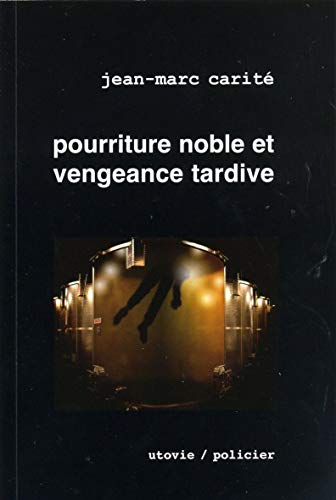 9782868197573: Pourriture noble et vengeance tardive