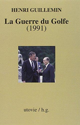9782868197757: La Guerre du Golfe (1991)