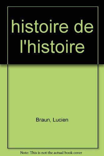 9782868200488: Histoire de l'histoire de la philosophie