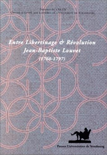 9782868200709: entre libertinage et revolution jean baptiste louvet 1760-1797