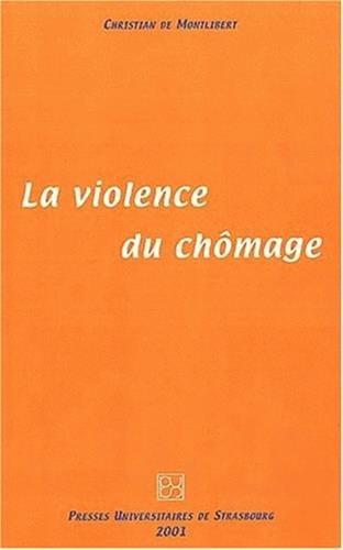 9782868201713: La violence du chômage
