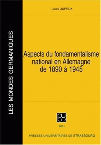 9782868201843: Aspects du fondamentalisme national en Allemagne de 1890 à 1945