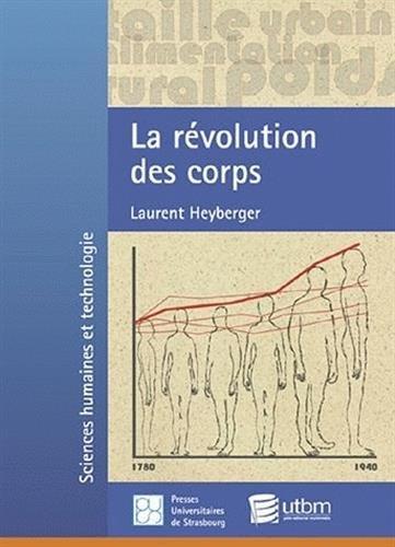 9782868202673: La révolution des corps : Décroissance et croissance staturale des habitants des villes et des campagnes en France, 1780-1940