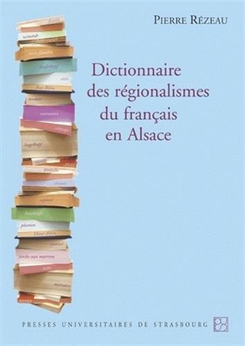 9782868203540: Dictionnaire des régionalismes du français en Alsace