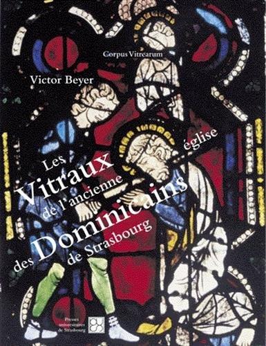 9782868203571: Les Vitraux de l'ancienne église des Dominicains de Strasbourg