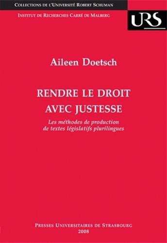 9782868203700: Rendre le droit avec justesse (French Edition)