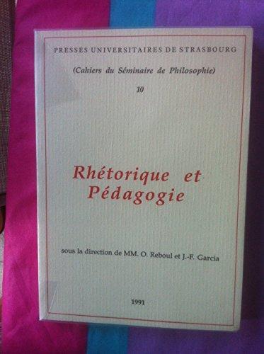9782868204325: Cahiers du s�minaire de philosophie, tome 10 : Rh�torique et p�dagogie