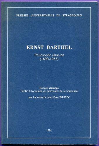 9782868204394: Ernst Barthel, philosophe alsacien, 1890-1953