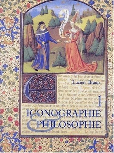 Iconographie et philosophie (Cahiers du Seminaire de philosophie) (French Edition) (2868204422) by Lucien Braun