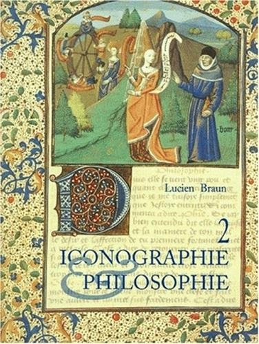 Iconographie et philosophie, tome 2 (2868204449) by Braun, Lucien