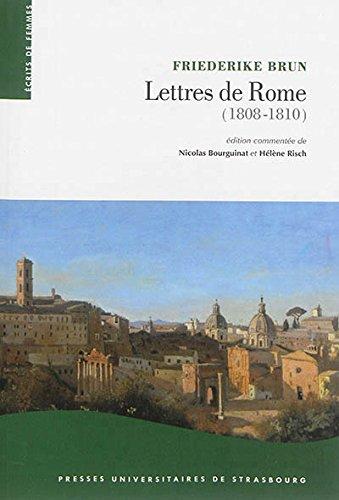 Lettres de rome (1808-1810). la rome pontificale sous l'occupation na pôle onienne: ...