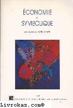 9782868206176: Economie et symbolique (French Edition)
