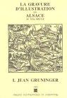 La Gravure d'illustration en Alsace au XVIe siecle (French Edition): Cécile Dupeux, Jacqueline...