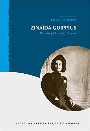 9782868209221: Zinaïda Guippius : Poésie et philosophie du genre (Etudes orientales, slaves et néo-helléniques)